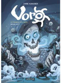 Voro, le tombeau des dieux - Cycle 3 : Tome 1 - Première partie - Casterman