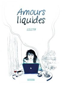 Amours Liquides - Delcourt