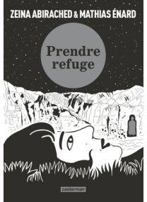 Prendre refuge (Op roman graphique) - Casterman