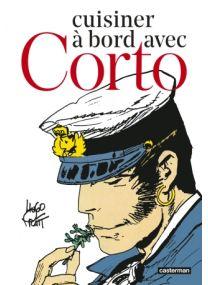 Cuisiner à bord avec Corto - Casterman