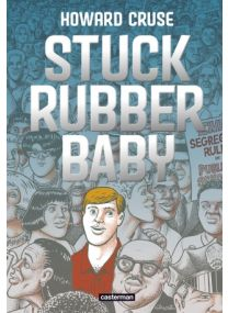 Stuck Rubber Baby - Casterman
