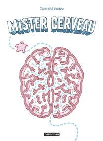 Mister cerveau - Casterman