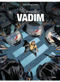 Monsieur Vadim - Tome 2 - Grand Angle