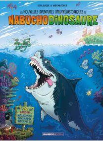 Nouvelles aventures apeupréhistoriques de Nabuchodinosaure (Les) - Tome 5 - Bamboo
