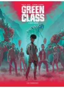 Green Class, Tome 3 : Chaos rampant - Le Lombard