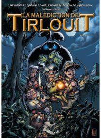 La malédiction de Tirlouit T1 NE - Clair de lune