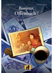 Bonjour, Offenbach ! -