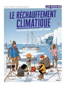 Le réchauffement climatique - Mission Tara en Arctique -