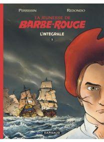 Barbe-Rouge la Jeunesse - Jeunesse de Barbe-Rouge intégrale - Dargaud