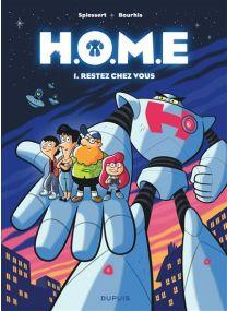 H.O.M.E - Restez chez vous - Dupuis