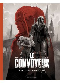 Le Convoyeur - Edition spéciale (N&B) -