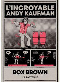 L'incroyable Andy Kaufman -