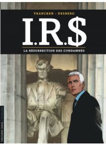 I.R.S - La Résurrection des condamnés