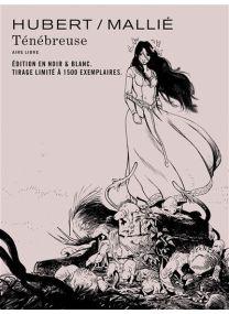 Ténébreuse - Tome 1 / Edition spéciale, Limitée (Noir et blanc) - Dupuis