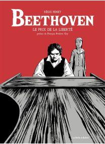 Le prix de la liberté - Beethoven - La Boîte à bulles