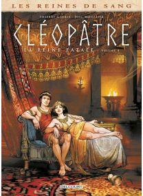 Les Reines de sang - Cléopâtre, la Reine fatale T04