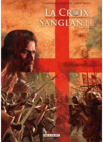 La Croix Sanglante - Terre sainte - Delcourt
