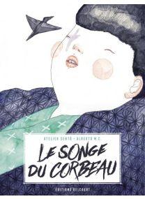 Le Songe du Corbeau - Delcourt