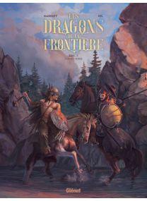 Les Dragons de la Frontière - Tome 02 - Glénat