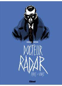 Docteur Radar - Morts à Venise - Glénat