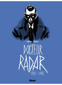 Docteur Radar - Tome 03 - Glénat