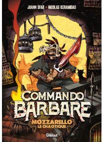 Commando Barbare, le roman illustré - Glénat