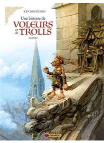 Une histoire de voleurs et de trolls - Muroc -