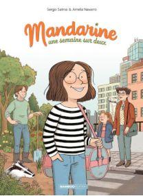 Mandarine, une semaine sur deux - Tome 1 - Bamboo