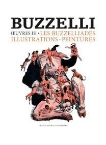 Les Buzzéliades, Illustration, Peintures - Oeuvres 3 -