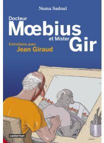 Docteur Moebius et mister Gir - Casterman