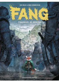 Fang, chasseuse de démons T1 - Les Humanoïdes Associés