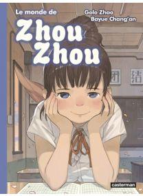 Le monde de Zhou Zhou - Tome 5 - Casterman