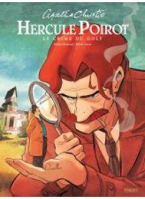 HERCULE POIROT - LE CRIME DU GOLF - Les éditions Paquet