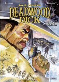 Deadwood Dick - T2 - ENTRE LE TEXAS ET L'ENFER - Les éditions Paquet