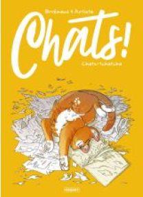 CHATS - T1 - CHATS-TCHATCHA - Les éditions Paquet