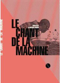 Le Chant de la machine -