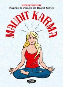 Maudit Karma - Michel LAFON