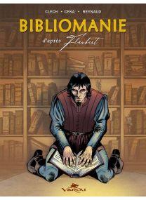 D'après Flaubert - Bibliomanie -