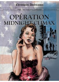 Chroniques Américaines - Childress creek - Opération Midnight Climax -
