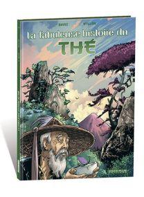 La fabuleuse histoire du thé -