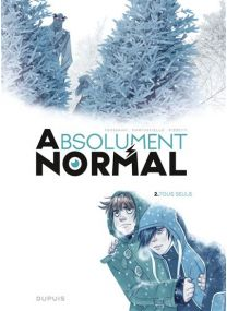 Absolument Normal - Tous seuls - Dupuis