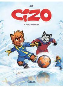 Cizo - Cizo,03:terrain glissant - Kennes Editions