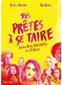 Portraits de féministes en citations - Pas prêtes à se taire - Lapin