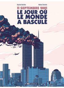 11 septembre, le jour où le monde a basculé - Dargaud