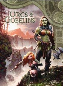 Orcs et Gobelins T14 - Shaaka - Soleil
