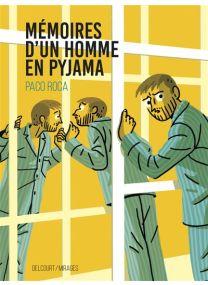 Mémoires d'un homme en pyjama - Delcourt