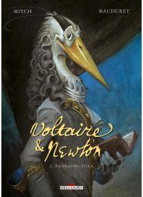 Voltaire et Newton T01 - Pangloss-Tula - Delcourt