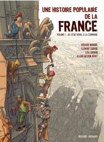 Une Histoire populaire de la France - Delcourt