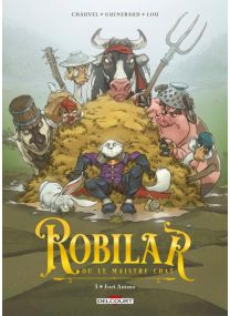 Robilar ou le Maistre Chat T03 - Fort Animo - Delcourt