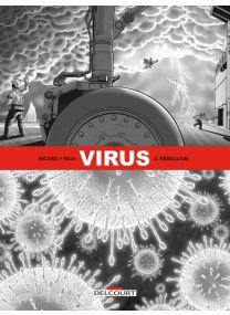 Virus T03 - Rébellion - Delcourt